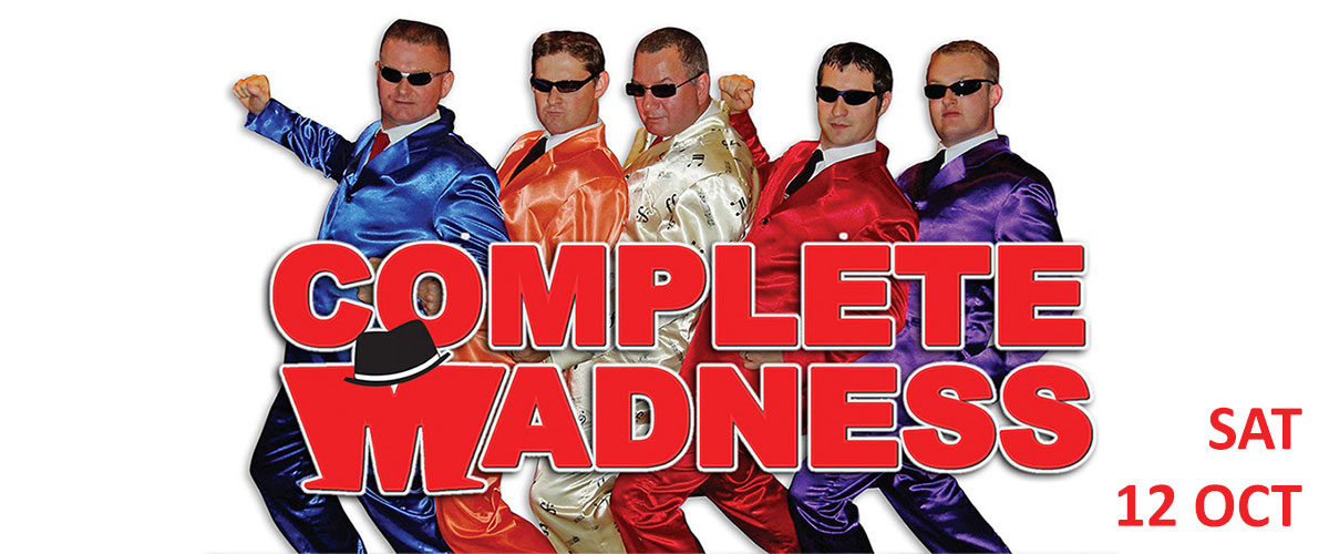 Complete Madness at The Woodville Gravesend - Saturday 12th October